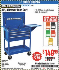 "Harbor Freight Coupon 30"", 4 DRAWER TECH CART Lot No. 64818/56391/56387/56386/56392/56394/56393/64096 Expired: 9/24/20 - $149.99"
