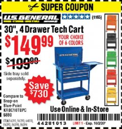 "Harbor Freight Coupon 30"", 4 DRAWER TECH CART Lot No. 64818/56391/56387/56386/56392/56394/56393/64096 Expired: 10/2/20 - $149.99"