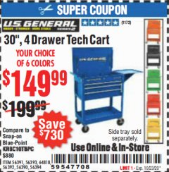 "Harbor Freight Coupon 30"", 4 DRAWER TECH CART Lot No. 64818/56391/56387/56386/56392/56394/56393/64096 Expired: 10/13/20 - $149.99"