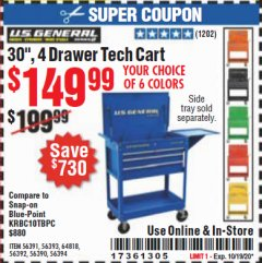 "Harbor Freight Coupon 30"", 4 DRAWER TECH CART Lot No. 64818/56391/56387/56386/56392/56394/56393/64096 Expired: 10/19/20 - $149.99"