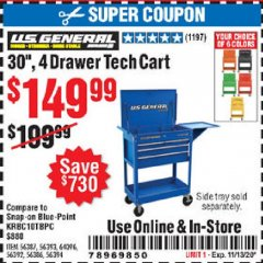 "Harbor Freight Coupon 30"", 4 DRAWER TECH CART Lot No. 64818/56391/56387/56386/56392/56394/56393/64096 Valid Thru: 11/13/20 - $149.99"