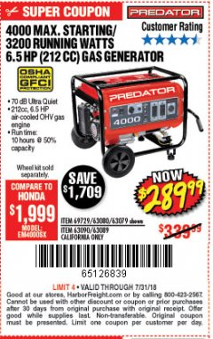Harbor Freight Coupon 4000 MAX. STARTING/3200 RUNNING WATTS 6.5HP (212 CC) GAS GENERATOR Lot No. 56172/56174/69729/63080/63079/56175/56173/63090/63089 Expired: 7/31/18 - $289.99