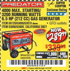 Harbor Freight Coupon 4000 MAX. STARTING/3200 RUNNING WATTS 6.5HP (212 CC) GAS GENERATOR Lot No. 56172/56174/69729/63080/63079/56175/56173/63090/63089 Expired: 11/17/18 - $289.99