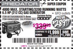 Harbor Freight Coupon 4000 MAX. STARTING/3200 RUNNING WATTS 6.5HP (212 CC) GAS GENERATOR Lot No. 56172/56174/69729/63080/63079/56175/56173/63090/63089 Expired: 12/1/18 - $289.99