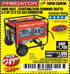 Harbor Freight Coupon 4000 MAX. STARTING/3200 RUNNING WATTS 6.5HP (212 CC) GAS GENERATOR Lot No. 56172/56174/69729/63080/63079/56175/56173/63090/63089 Expired: 12/9/18 - $289.99