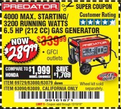 Harbor Freight Coupon 4000 MAX. STARTING/3200 RUNNING WATTS 6.5HP (212 CC) GAS GENERATOR Lot No. 56172/56174/69729/63080/63079/56175/56173/63090/63089 Expired: 12/10/18 - $289.99