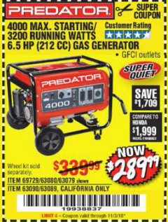 Harbor Freight Coupon 4000 MAX. STARTING/3200 RUNNING WATTS 6.5HP (212 CC) GAS GENERATOR Lot No. 56172/56174/69729/63080/63079/56175/56173/63090/63089 Expired: 11/3/18 - $289.99