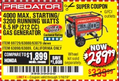 Harbor Freight Coupon 4000 MAX. STARTING/3200 RUNNING WATTS 6.5HP (212 CC) GAS GENERATOR Lot No. 56172/56174/69729/63080/63079/56175/56173/63090/63089 Expired: 1/16/19 - $289.99