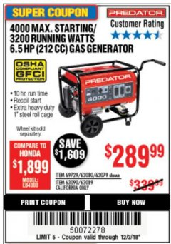 Harbor Freight Coupon 4000 MAX. STARTING/3200 RUNNING WATTS 6.5HP (212 CC) GAS GENERATOR Lot No. 56172/56174/69729/63080/63079/56175/56173/63090/63089 Expired: 12/3/18 - $289.99