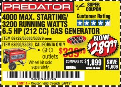 Harbor Freight Coupon 4000 MAX. STARTING/3200 RUNNING WATTS 6.5HP (212 CC) GAS GENERATOR Lot No. 56172/56174/69729/63080/63079/56175/56173/63090/63089 Expired: 5/6/19 - $289.99