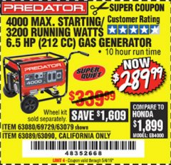 Harbor Freight Coupon 4000 MAX. STARTING/3200 RUNNING WATTS 6.5HP (212 CC) GAS GENERATOR Lot No. 56172/56174/69729/63080/63079/56175/56173/63090/63089 Expired: 5/4/19 - $289.99