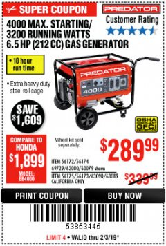 Harbor Freight Coupon 4000 MAX. STARTING/3200 RUNNING WATTS 6.5HP (212 CC) GAS GENERATOR Lot No. 56172/56174/69729/63080/63079/56175/56173/63090/63089 Expired: 2/3/19 - $289.99
