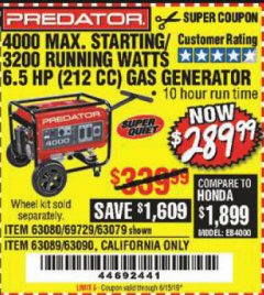 Harbor Freight Coupon 4000 MAX. STARTING/3200 RUNNING WATTS 6.5HP (212 CC) GAS GENERATOR Lot No. 56172/56174/69729/63080/63079/56175/56173/63090/63089 Expired: 6/15/19 - $289.99