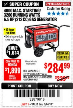 Harbor Freight Coupon 4000 MAX. STARTING/3200 RUNNING WATTS 6.5HP (212 CC) GAS GENERATOR Lot No. 56172/56174/69729/63080/63079/56175/56173/63090/63089 Expired: 3/24/19 - $284.99