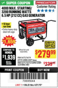 Harbor Freight Coupon 4000 MAX. STARTING/3200 RUNNING WATTS 6.5HP (212 CC) GAS GENERATOR Lot No. 56172/56174/69729/63080/63079/56175/56173/63090/63089 Expired: 4/21/19 - $279.99