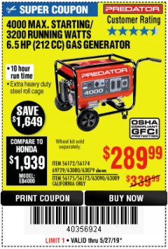 Harbor Freight Coupon 4000 MAX. STARTING/3200 RUNNING WATTS 6.5HP (212 CC) GAS GENERATOR Lot No. 56172/56174/69729/63080/63079/56175/56173/63090/63089 Expired: 5/27/19 - $289.99