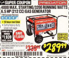 Harbor Freight Coupon 4000 MAX. STARTING/3200 RUNNING WATTS 6.5HP (212 CC) GAS GENERATOR Lot No. 56172/56174/69729/63080/63079/56175/56173/63090/63089 Expired: 6/30/19 - $289.99