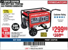 Harbor Freight Coupon 4000 MAX. STARTING/3200 RUNNING WATTS 6.5HP (212 CC) GAS GENERATOR Lot No. 56172/56174/69729/63080/63079/56175/56173/63090/63089 Expired: 8/4/19 - $299.99