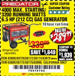 Harbor Freight Coupon 4000 MAX. STARTING/3200 RUNNING WATTS 6.5HP (212 CC) GAS GENERATOR Lot No. 56172/56174/69729/63080/63079/56175/56173/63090/63089 Expired: 11/12/19 - $289.99