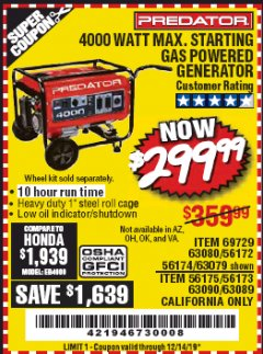 Harbor Freight Coupon 4000 MAX. STARTING/3200 RUNNING WATTS 6.5HP (212 CC) GAS GENERATOR Lot No. 56172/56174/69729/63080/63079/56175/56173/63090/63089 Expired: 12/14/19 - $299.99