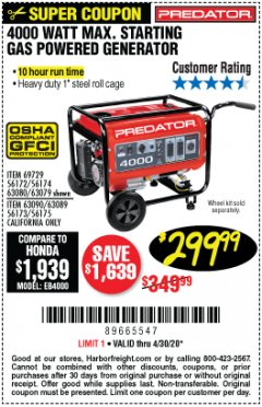 Harbor Freight Coupon 4000 MAX. STARTING/3200 RUNNING WATTS 6.5HP (212 CC) GAS GENERATOR Lot No. 56172/56174/69729/63080/63079/56175/56173/63090/63089 Expired: 3/29/20 - $299.99