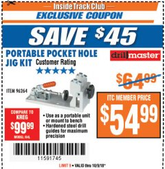 Harbor Freight ITC Coupon PORTABLE POCKET HOLE JIG KIT Lot No. 96264 Expired: 10/9/18 - $54.99