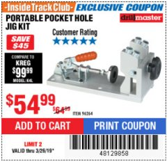 Harbor Freight ITC Coupon PORTABLE POCKET HOLE JIG KIT Lot No. 96264 Expired: 3/26/19 - $54.99