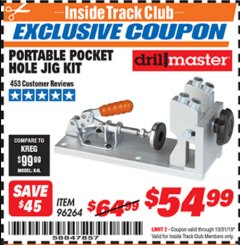 Harbor Freight ITC Coupon PORTABLE POCKET HOLE JIG KIT Lot No. 96264 Expired: 10/31/19 - $54.99