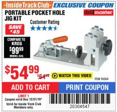 Harbor Freight ITC Coupon PORTABLE POCKET HOLE JIG KIT Lot No. 96264 Expired: 12/31/19 - $54.99
