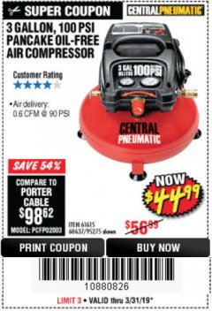 Harbor Freight Coupon 3 GALLON, 100 PSI PANCAKE OIL-FREE AIR COMPRESSOR Lot No. 61615/60637/95275 Expired: 3/31/19 - $44.99