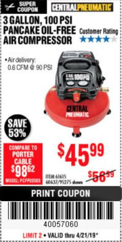 Harbor Freight Coupon 3 GALLON, 100 PSI PANCAKE OIL-FREE AIR COMPRESSOR Lot No. 61615/60637/95275 Expired: 4/22/19 - $45.99