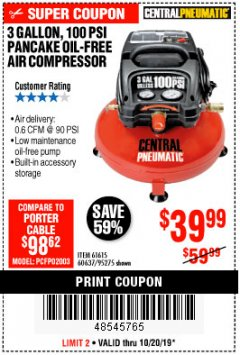 Harbor Freight Coupon 3 GALLON, 100 PSI PANCAKE OIL-FREE AIR COMPRESSOR Lot No. 61615/60637/95275 Expired: 10/20/19 - $39.99