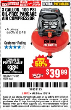 Harbor Freight Coupon 3 GALLON, 100 PSI PANCAKE OIL-FREE AIR COMPRESSOR Lot No. 61615/60637/95275 Expired: 12/8/19 - $39.99