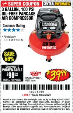 Harbor Freight Coupon 3 GALLON, 100 PSI PANCAKE OIL-FREE AIR COMPRESSOR Lot No. 61615/60637/95275 Expired: 2/29/20 - $39.99