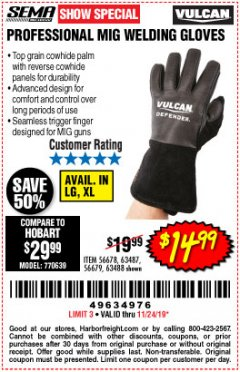 Harbor Freight Coupon PROFESSIONAL MIG WELDING GLOVES Lot No. 63488 Expired: 11/24/19 - $14.99