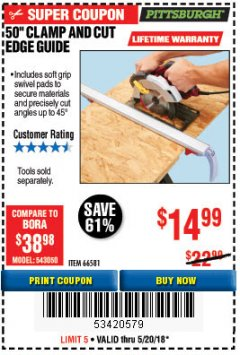 "Harbor Freight Coupon 50"" CLAMP AND CUT EDGE GUIDE Lot No. 66581 Expired: 5/20/18 - $14.99"