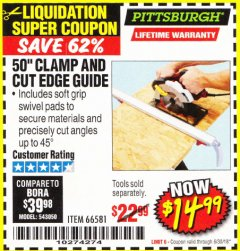 "Harbor Freight Coupon 50"" CLAMP AND CUT EDGE GUIDE Lot No. 66581 Expired: 6/30/18 - $14.99"