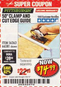 "Harbor Freight Coupon 50"" CLAMP AND CUT EDGE GUIDE Lot No. 66581 Expired: 2/28/19 - $14.99"