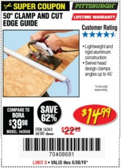 "Harbor Freight Coupon 50"" CLAMP AND CUT EDGE GUIDE Lot No. 66581 Expired: 6/30/19 - $14.99"