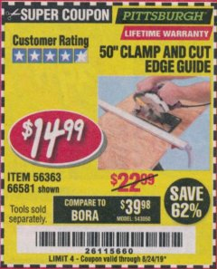 "Harbor Freight Coupon 50"" CLAMP AND CUT EDGE GUIDE Lot No. 66581 Expired: 8/24/19 - $14.99"