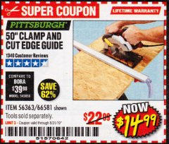 "Harbor Freight Coupon 50"" CLAMP AND CUT EDGE GUIDE Lot No. 66581 Expired: 8/31/19 - $14.99"