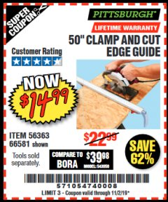 "Harbor Freight Coupon 50"" CLAMP AND CUT EDGE GUIDE Lot No. 66581 Expired: 11/2/19 - $14.99"