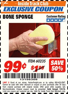 Harbor Freight ITC Coupon BONE SPONGE Lot No. 60235 Expired: 7/31/18 - $0.99