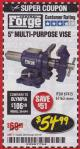 "Harbor Freight Coupon 5"" MULTI-PURPOSE VISE Lot No. 67415/61163/64413 Expired: 3/31/18 - $54.99"