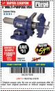 "Harbor Freight Coupon 5"" MULTI-PURPOSE VISE Lot No. 67415/61163/64413 Expired: 3/18/18 - $54.99"