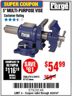 "Harbor Freight Coupon 5"" MULTI-PURPOSE VISE Lot No. 67415/61163/64413 Expired: 8/20/18 - $54.99"
