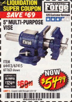 "Harbor Freight Coupon 5"" MULTI-PURPOSE VISE Lot No. 67415/61163/64413 Expired: 5/31/19 - $54.99"