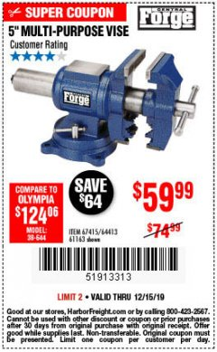 "Harbor Freight Coupon 5"" MULTI-PURPOSE VISE Lot No. 67415/61163/64413 Expired: 12/15/19 - $59.99"