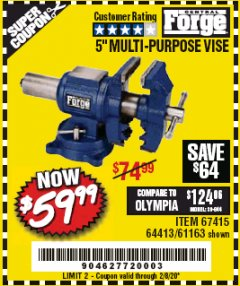 "Harbor Freight Coupon 5"" MULTI-PURPOSE VISE Lot No. 67415/61163/64413 Expired: 2/8/20 - $59.99"