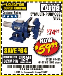 "Harbor Freight Coupon 5"" MULTI-PURPOSE VISE Lot No. 67415/61163/64413 Expired: 6/30/20 - $59.99"